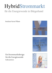 Hybridstrommarkt - Energiewirtschaft aus Bürgerhand